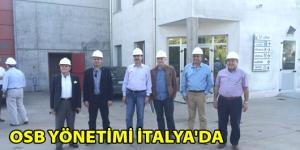 Söke OSB Yönetim Kurulu İtalya'da
